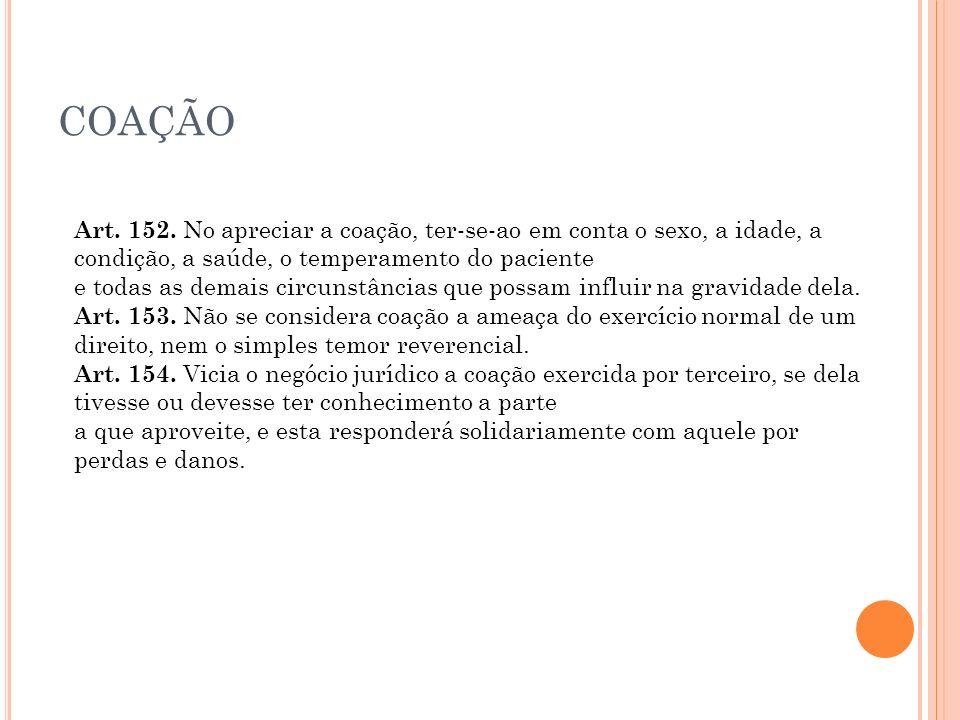 COAÇÃO Art.152.