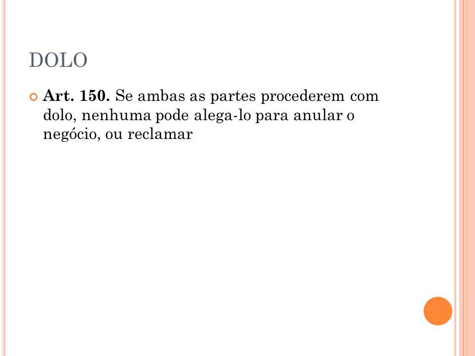 DOLO Art.150.