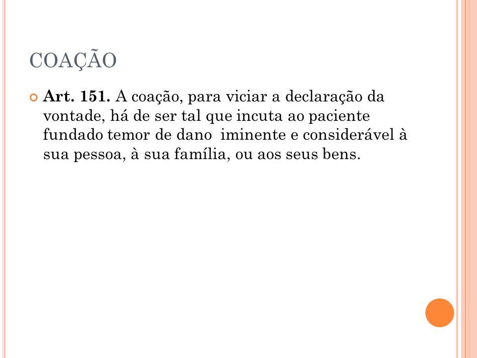 COAÇÃO Art.151.
