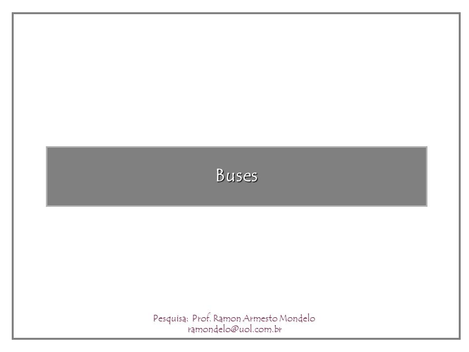 Mass Transport Pesquisa: Prof. Ramon Armesto Mondelo ramondelo@uol.com.br
