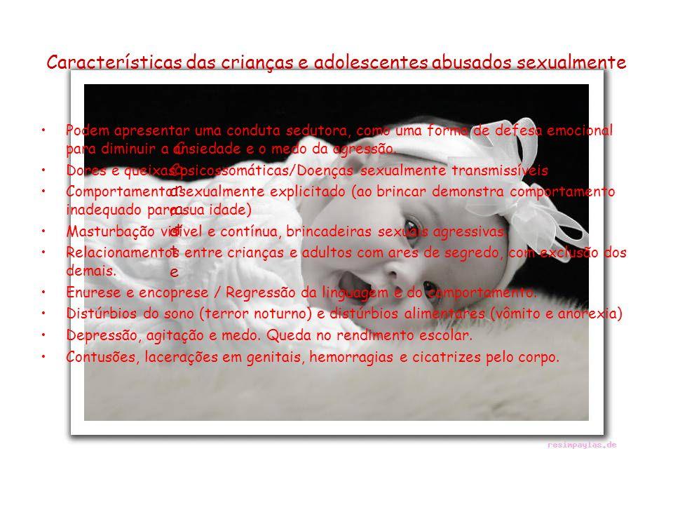 Perfil do abusador sexual oUso abusivo de drogas ou álcool oAgressividade com esposa e filhos oDominação do cônjuge e superprote- ção familiar oSolidão e grande dificuldade de relacionamento social.