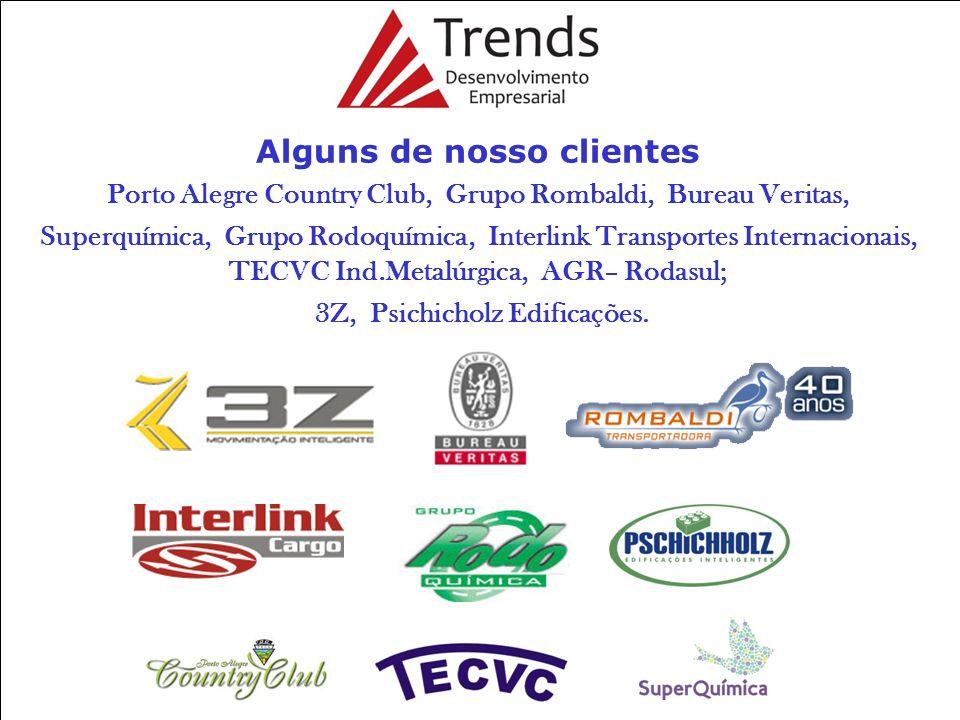 Alguns de nosso clientes Porto Alegre Country Club, Grupo Rombaldi, Bureau Veritas, Superquímica, Grupo Rodoquímica, Interlink Transportes Internacionais, TECVC Ind.Metalúrgica, AGR– Rodasul; 3Z, Psichicholz Edificações.