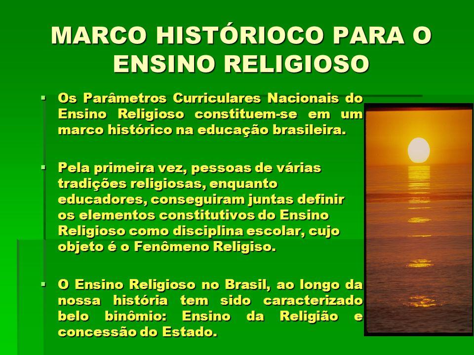 Os Parâmetros Curriculares Nacionais do Ensino Religioso constituem-se em um marco histórico na educação brasileira. Os Parâmetros Curriculares Nacion