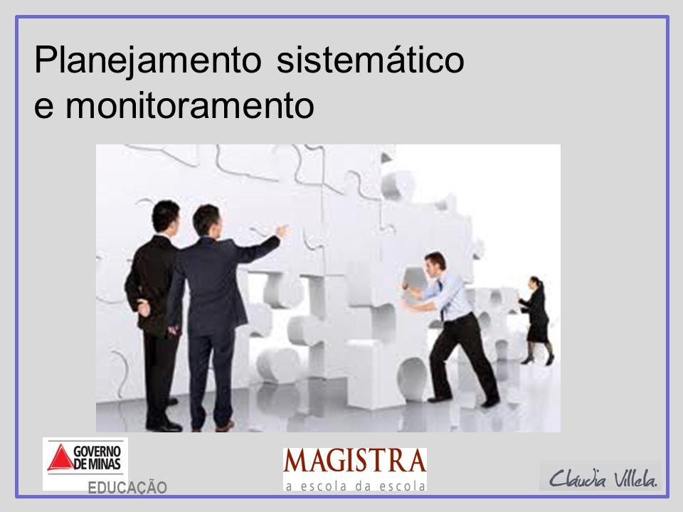 Planejamento sistemático e monitoramento EDUCAÇÃO