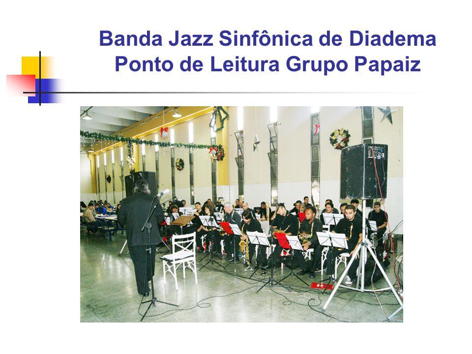 Banda Jazz Sinfônica de Diadema Ponto de Leitura Grupo Papaiz