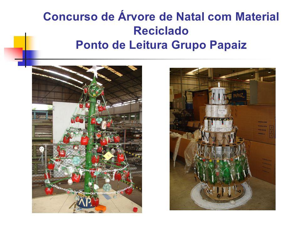 Concurso de Árvore de Natal com Material Reciclado Ponto de Leitura Grupo Papaiz