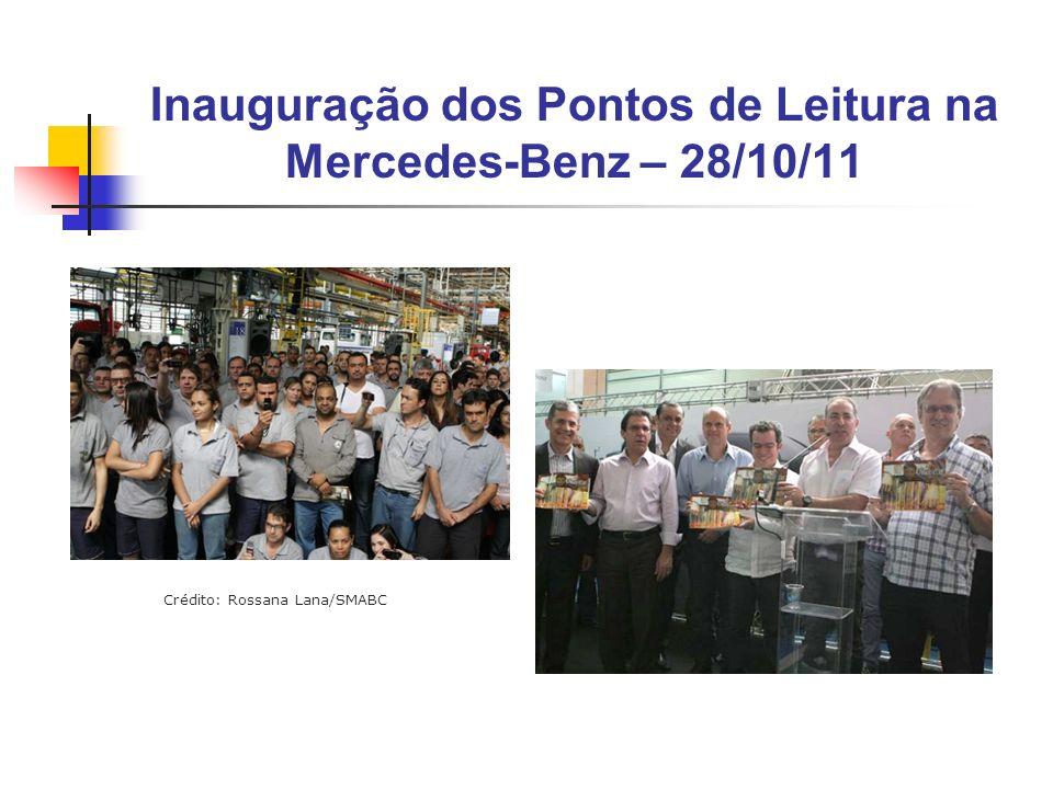 Inauguração dos Pontos de Leitura na Mercedes-Benz – 28/10/11 Crédito: Rossana Lana/SMABC