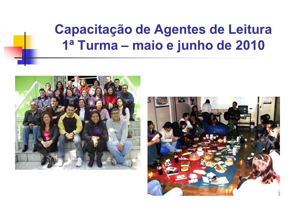 Capacitação de Agentes de Leitura 1ª Turma – maio e junho de 2010