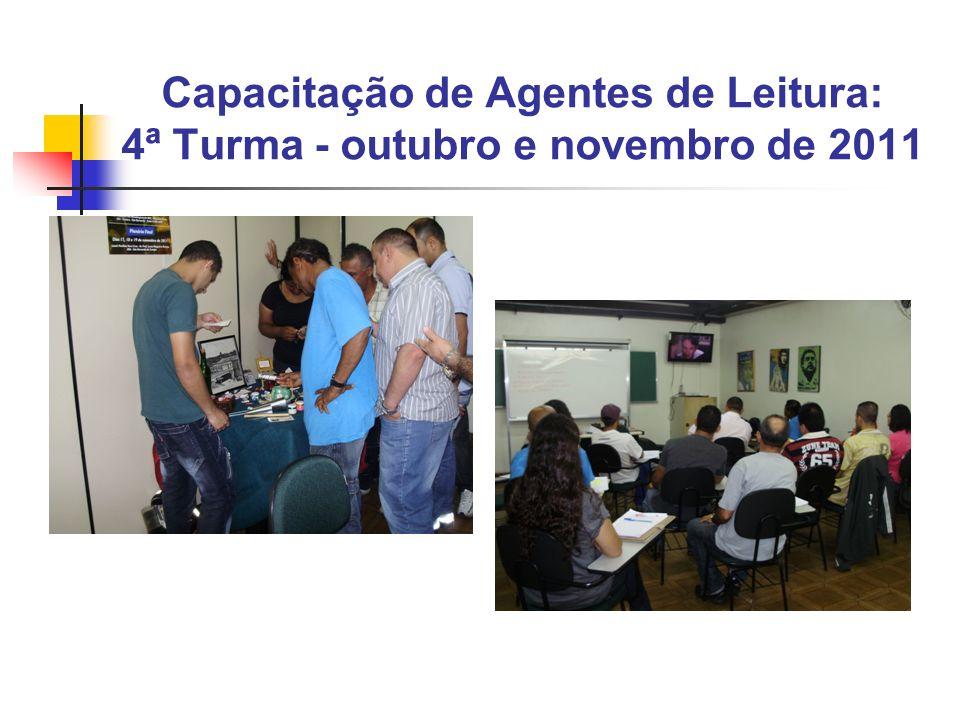 Capacitação de Agentes de Leitura: 4ª Turma - outubro e novembro de 2011