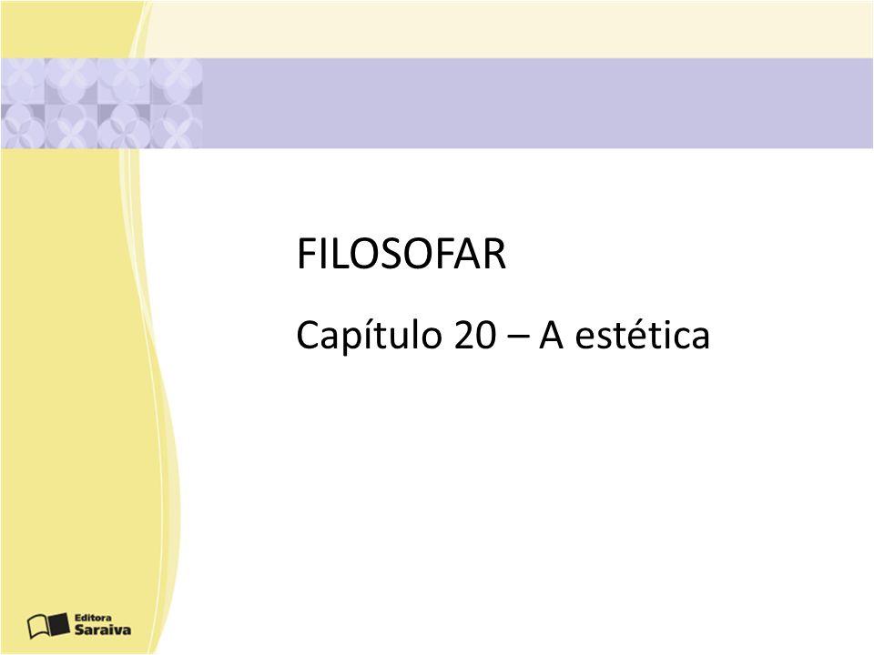 FILOSOFAR Capítulo 20 – A estética