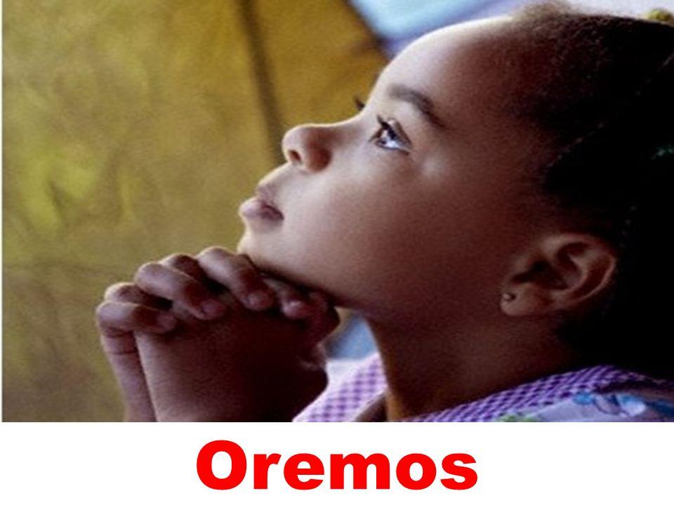 Ó Deus, sempre ouvis o clamor do vosso povo e vos compadeceis dos oprimidos e escravizados.