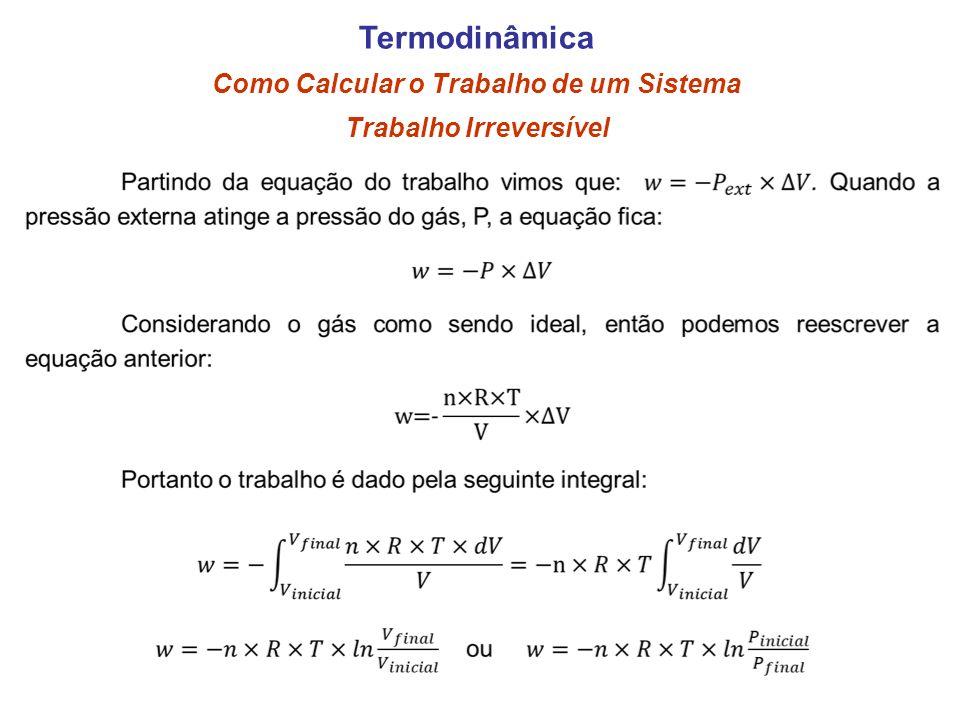 Trabalho Irreversível Termodinâmica Como Calcular o Trabalho de um Sistema