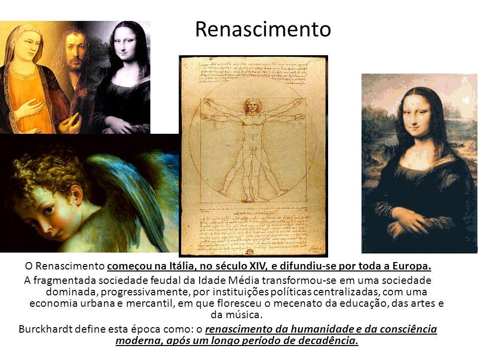 Renascimento O Renascimento começou na Itália, no século XIV, e difundiu-se por toda a Europa. A fragmentada sociedade feudal da Idade Média transform