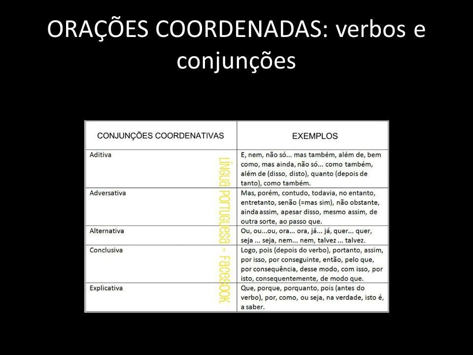ORAÇÕES COORDENADAS: verbos e conjunções