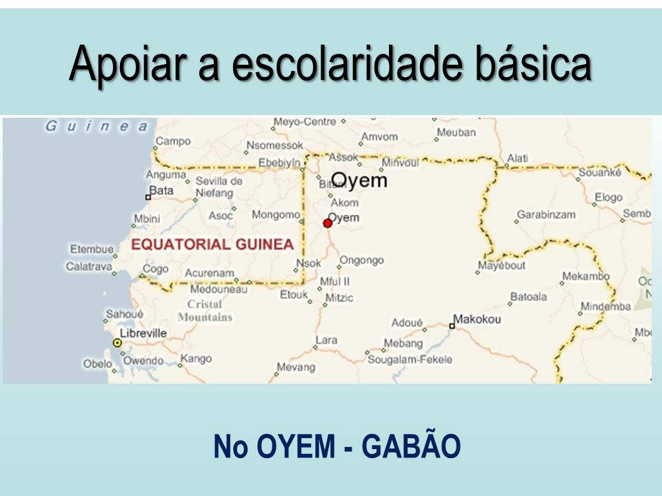 Apoiar a escolaridade básica No OYEM - GABÃO