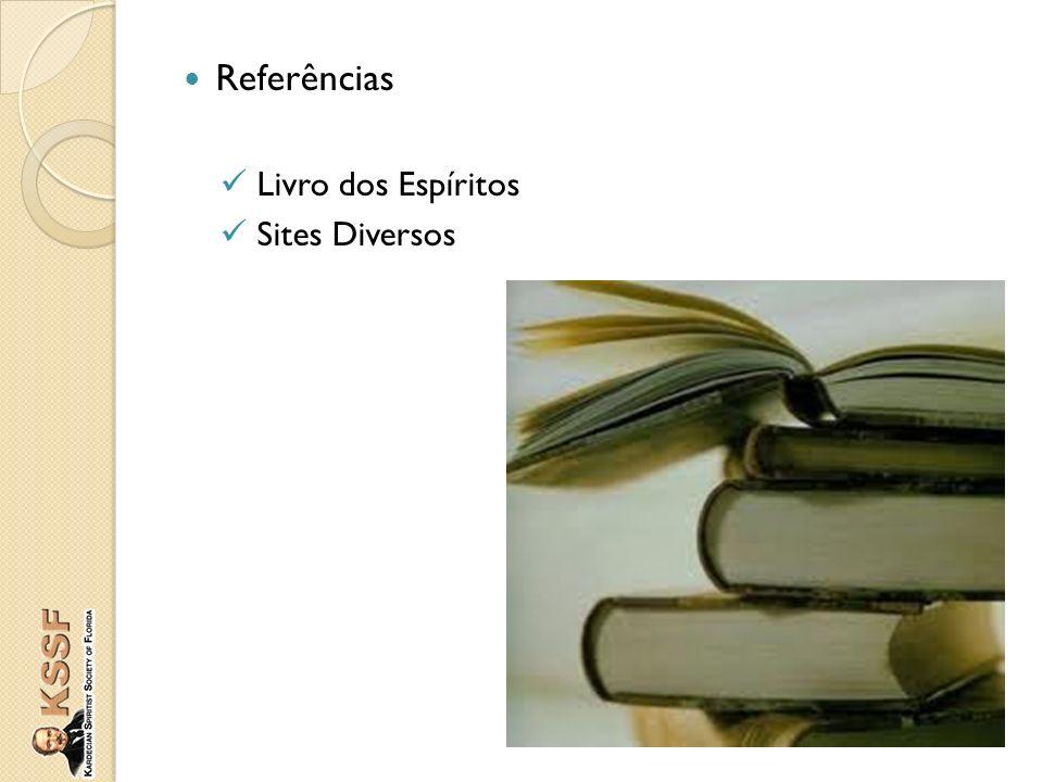 Referências Livro dos Espíritos Sites Diversos