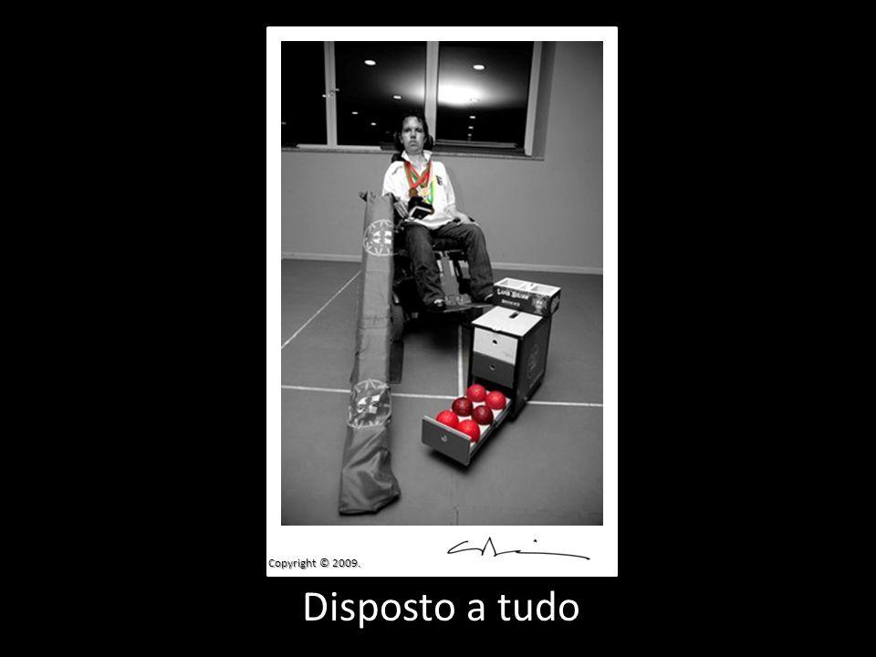 Disposto a tudo Copyright © 2009.