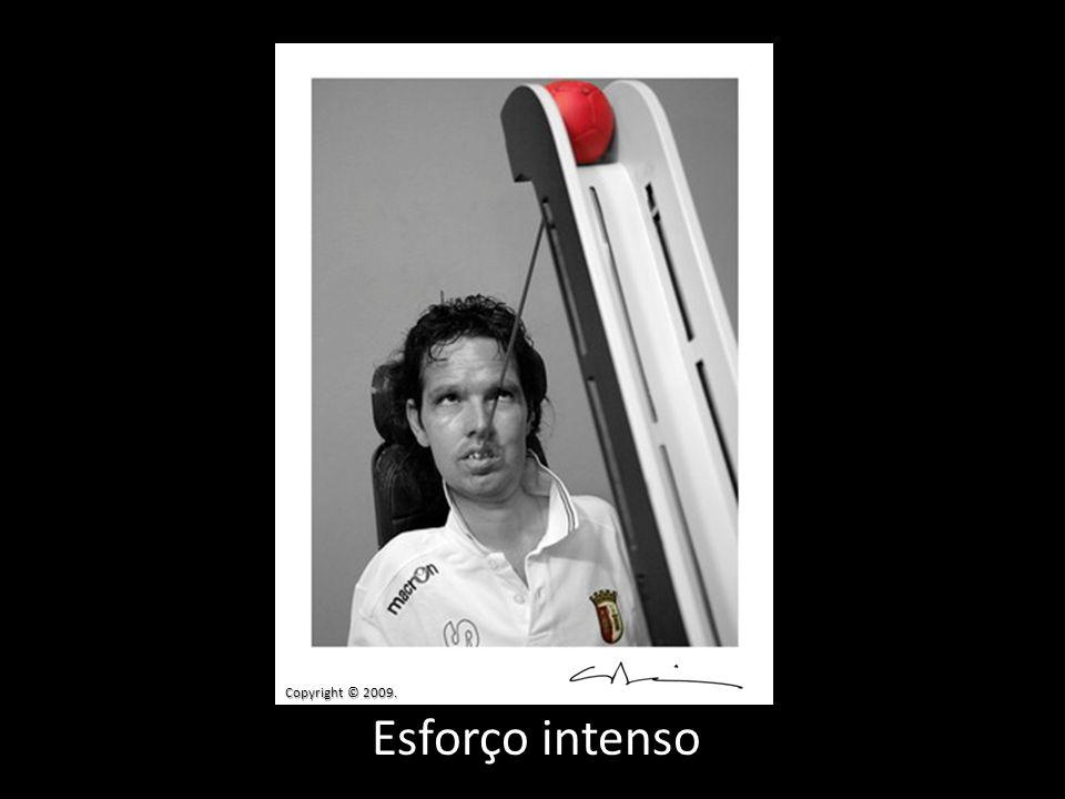 Esforço intenso Copyright © 2009.