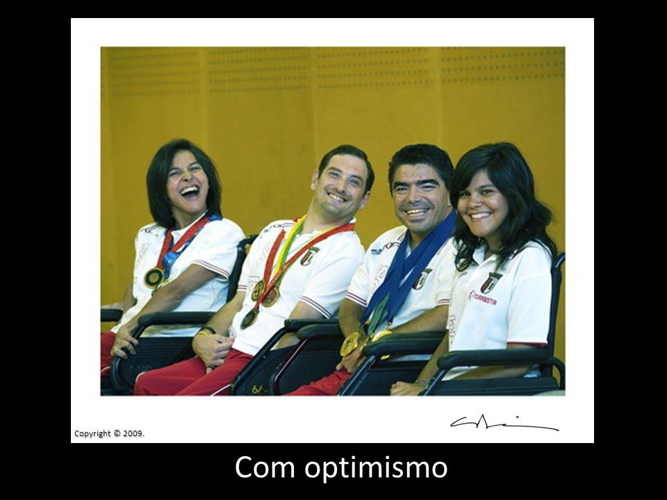 Com optimismo Copyright © 2009.