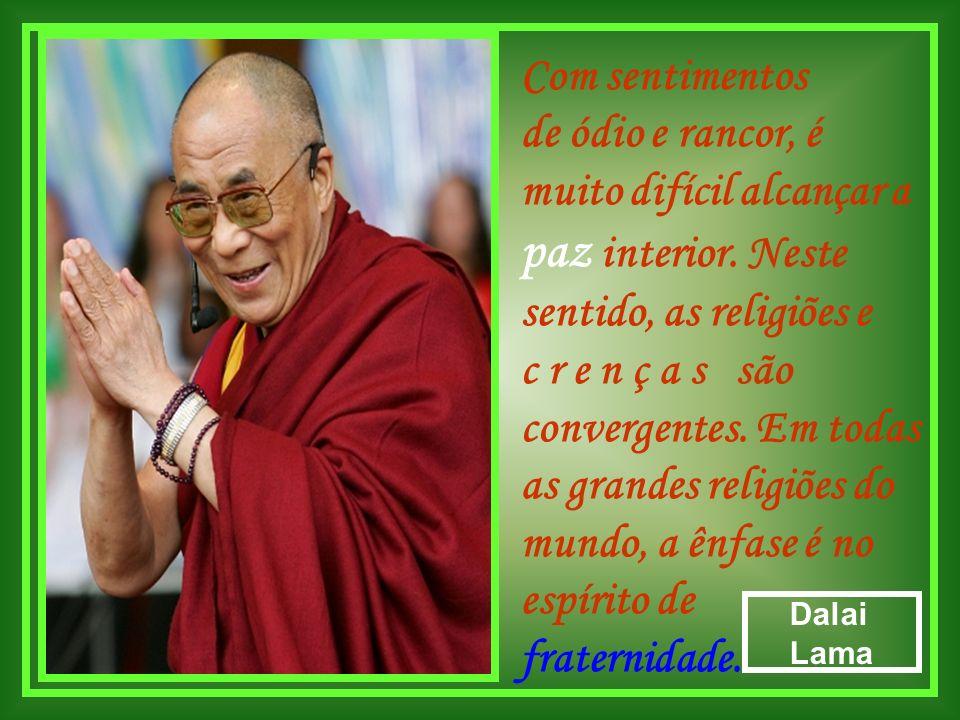 As mãos que auxiliam fazendo paz são mais santas que os lábios que rezam. Sathya Narayana Raju Sai Baba
