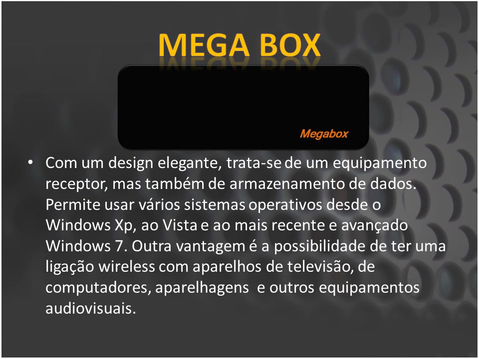 Dispõe de saídas de audio e vídeo Entradas USB para transferência de dados e visualização.