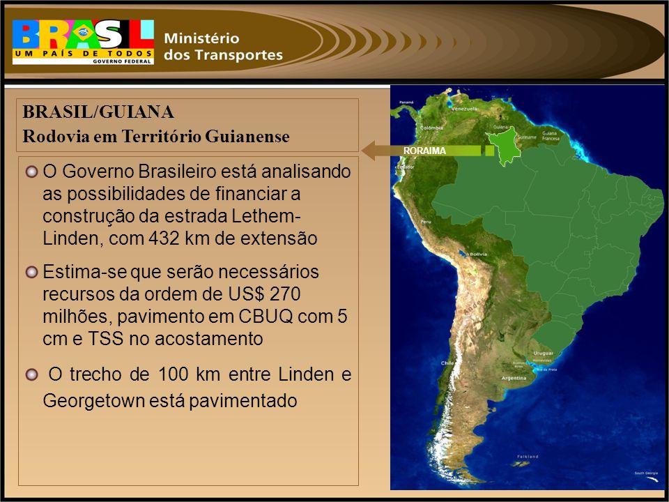 O Governo Brasileiro está analisando as possibilidades de financiar a construção da estrada Lethem- Linden, com 432 km de extensão Estima-se que serão