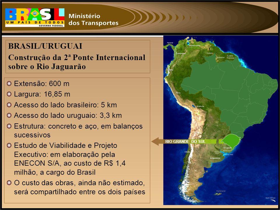 Extensão: 600 m Largura: 16,85 m Acesso do lado brasileiro: 5 km Acesso do lado uruguaio: 3,3 km Estrutura: concreto e aço, em balanços sucessivos Est