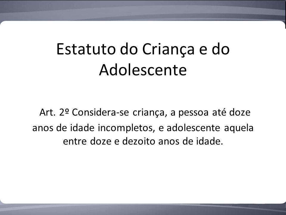 Estatuto do Criança e do Adolescente Art.