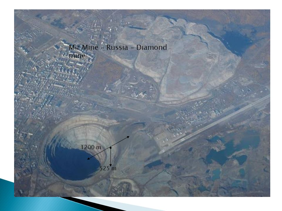 Mir Mine – Russia – Diamond mine 1200 m 525 m