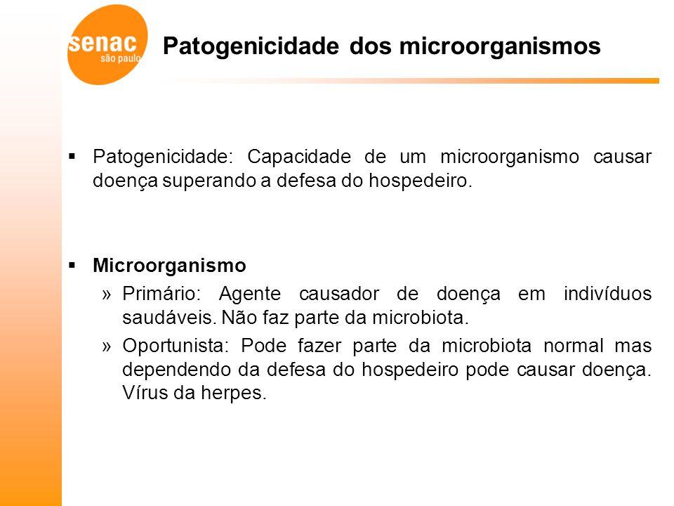 Patogenicidade dos microorganismos Patogenicidade: Capacidade de um microorganismo causar doença superando a defesa do hospedeiro.