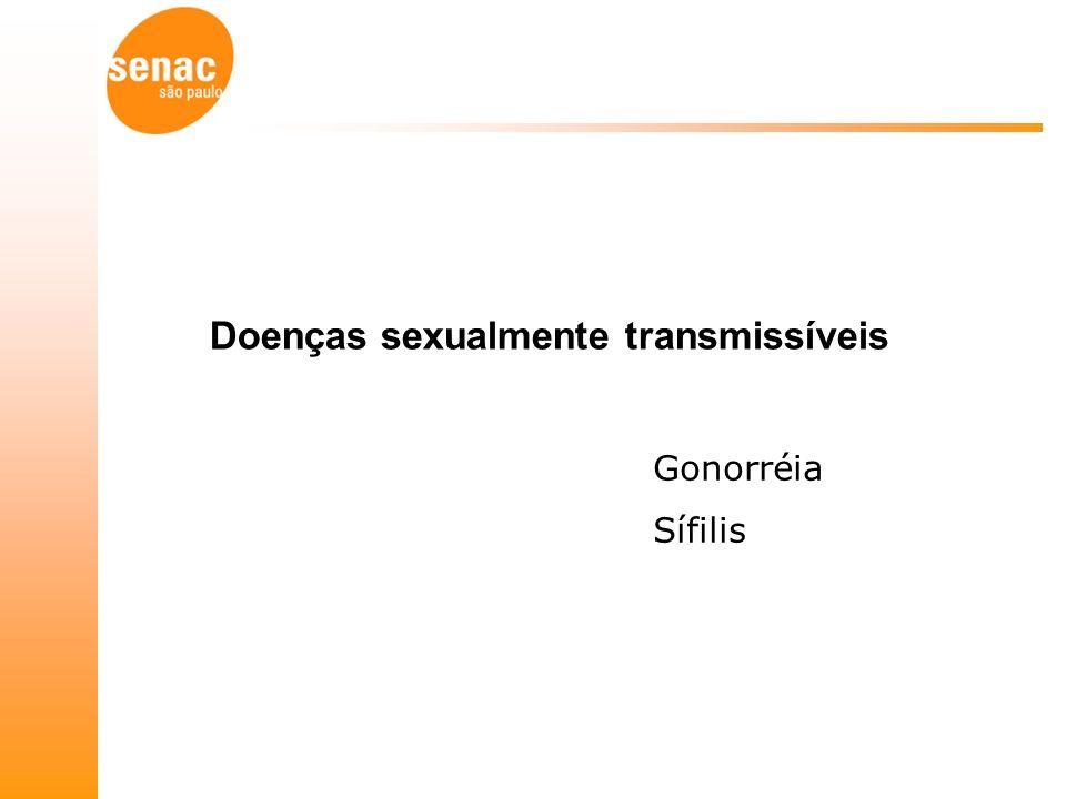 Doenças sexualmente transmissíveis Gonorréia Sífilis