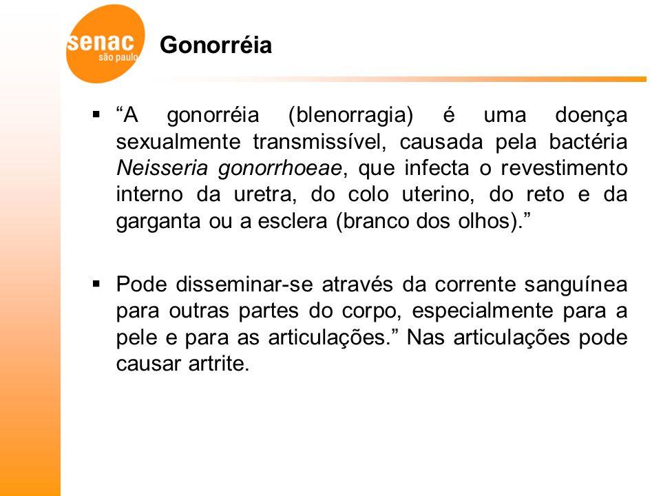 Gonorréia A gonorréia (blenorragia) é uma doença sexualmente transmissível, causada pela bactéria Neisseria gonorrhoeae, que infecta o revestimento interno da uretra, do colo uterino, do reto e da garganta ou a esclera (branco dos olhos).