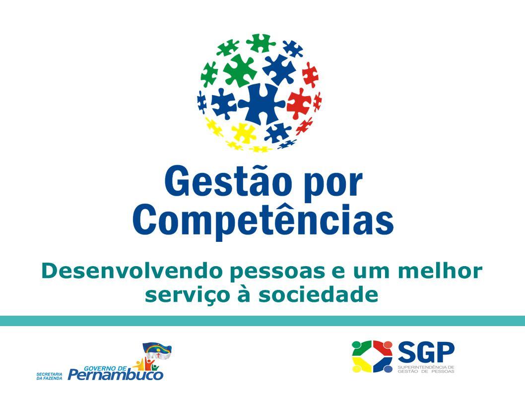Desenvolvendo pessoas e um melhor serviço à sociedade