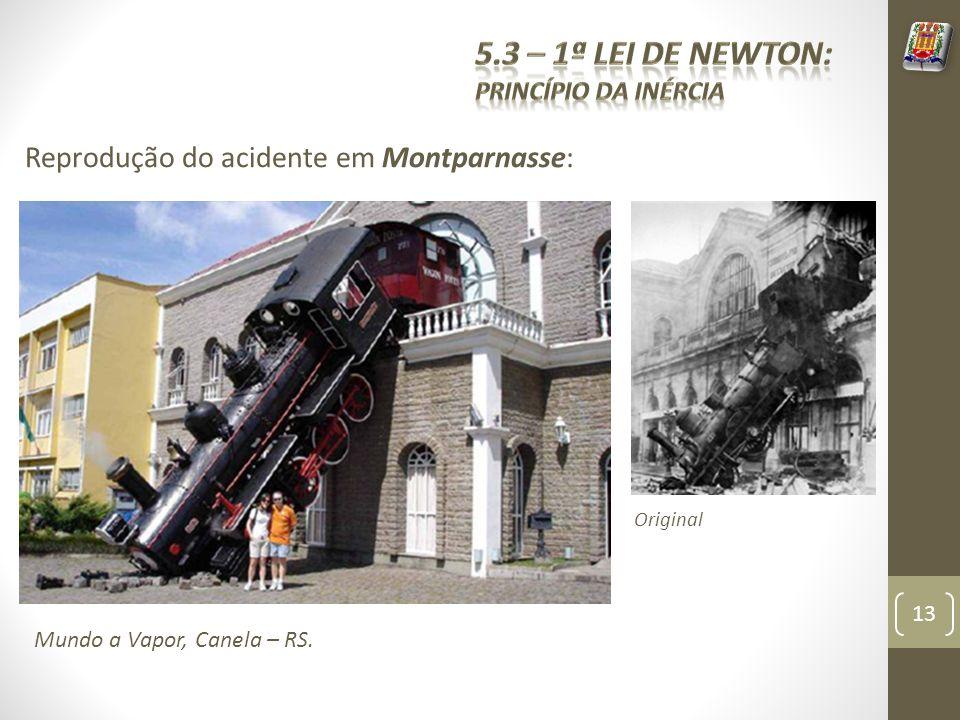 Reprodução do acidente em Montparnasse: Mundo a Vapor, Canela – RS. 13 Original