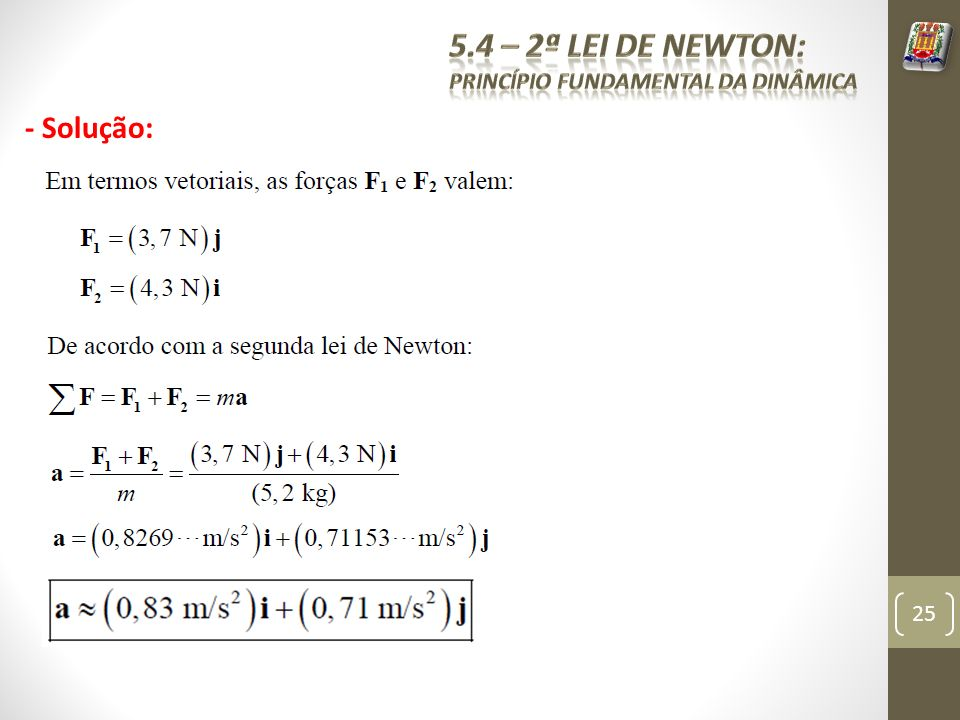 - Solução: 25