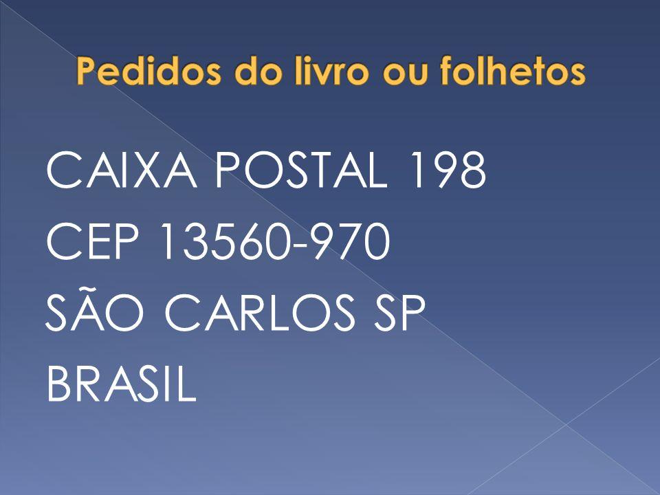 CAIXA POSTAL 198 CEP 13560-970 SÃO CARLOS SP BRASIL