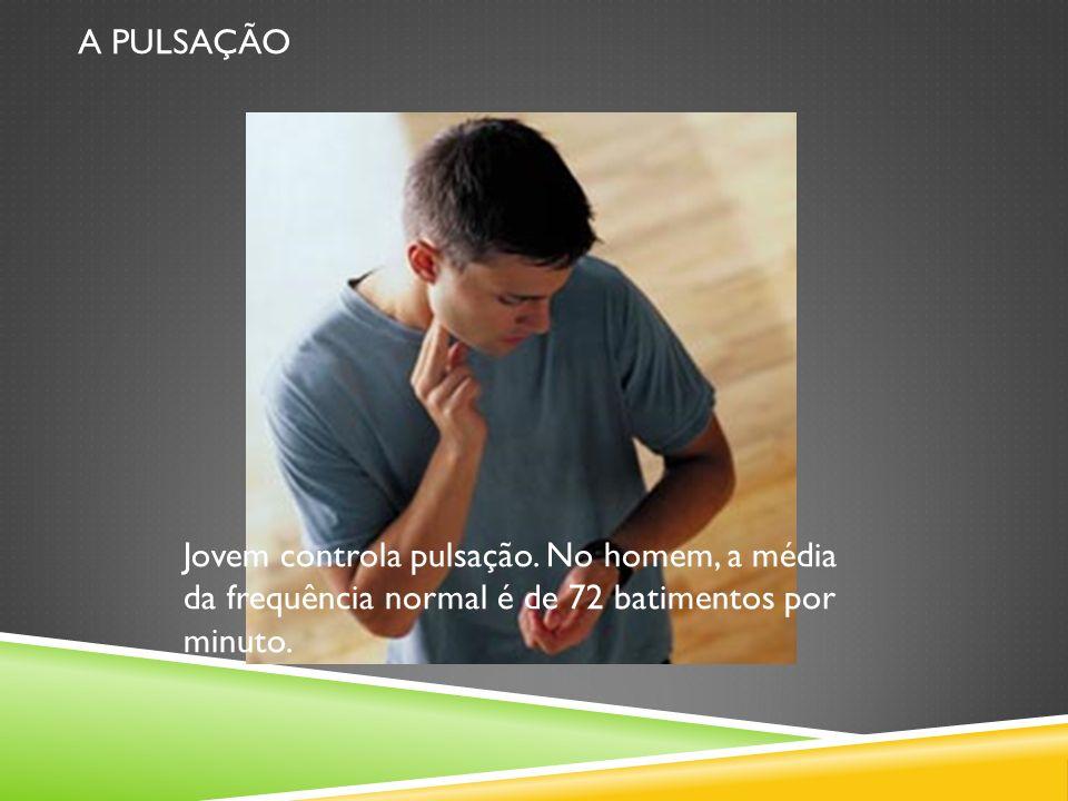 A PULSAÇÃO Jovem controla pulsação. No homem, a média da frequência normal é de 72 batimentos por minuto.
