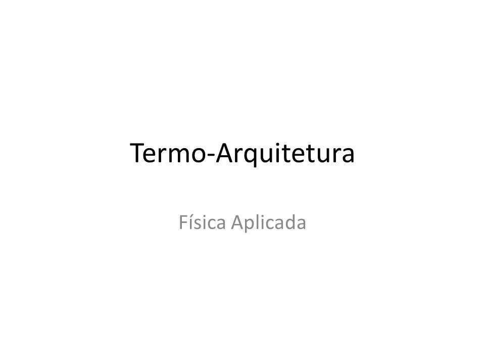 Termo-Arquitetura Física Aplicada