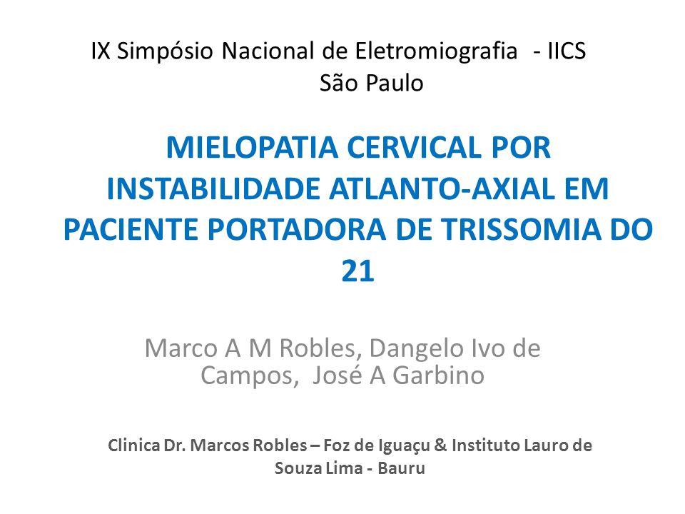 Resultados da investigação da imagem Figura 3: RX coluna cervical e tomografia cervical mostrando luxação atlanto- axial e Tomografia mostrando redução do diâmetro do canal medular
