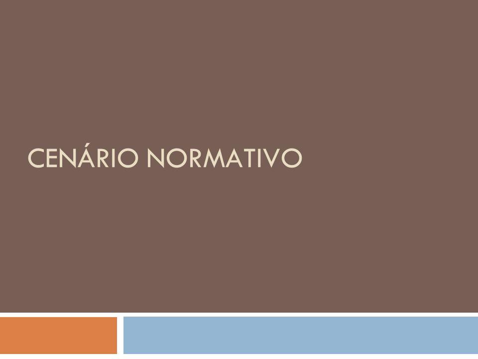 CENÁRIO NORMATIVO