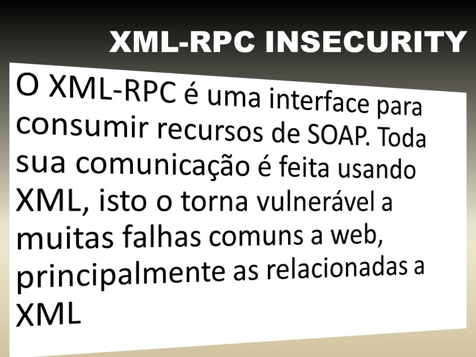 XML-RPC INSECURITY