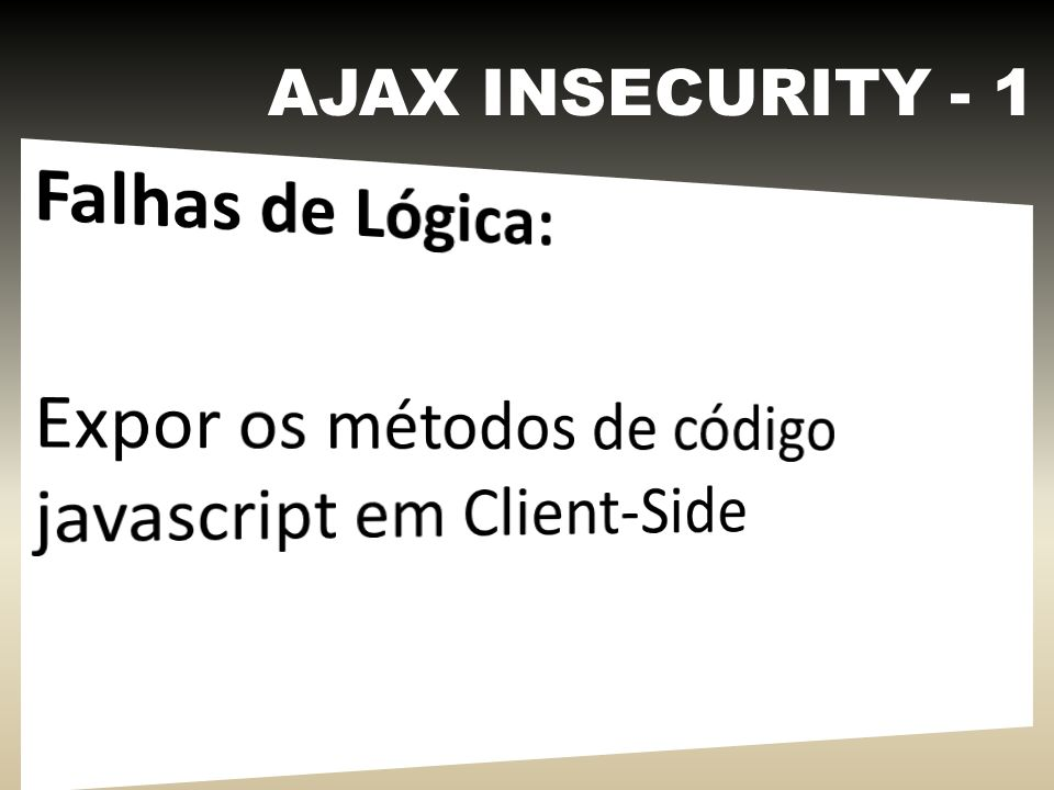 AJAX INSECURITY - 1