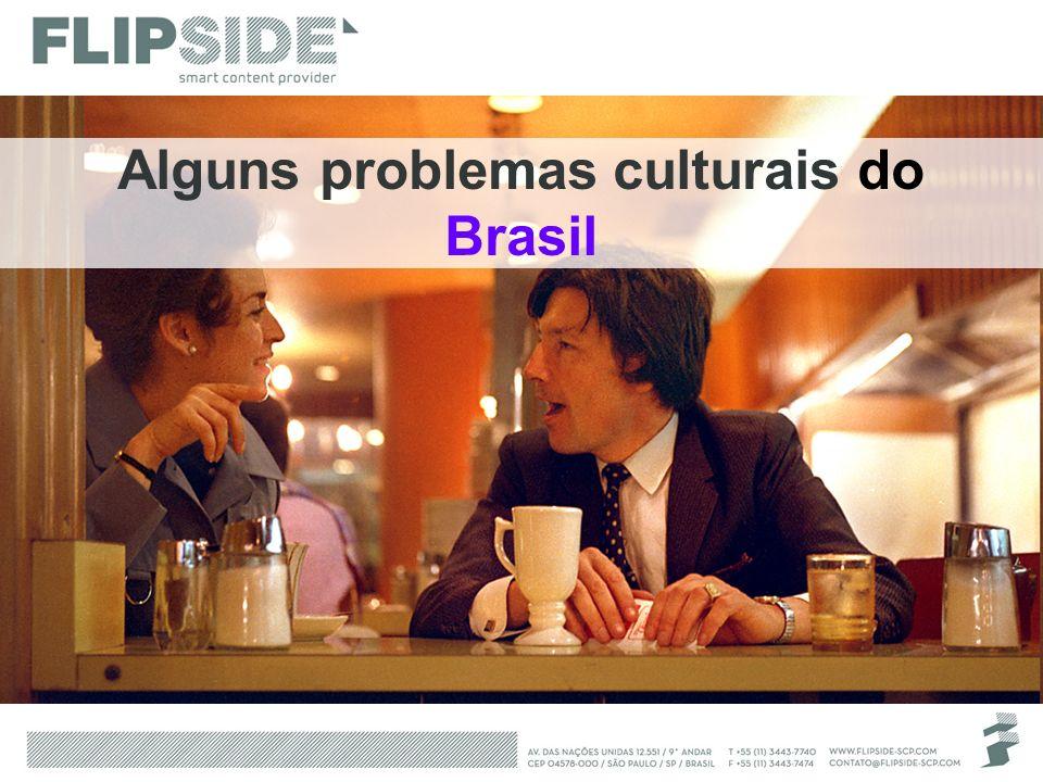Alguns problemas culturais do Brasil