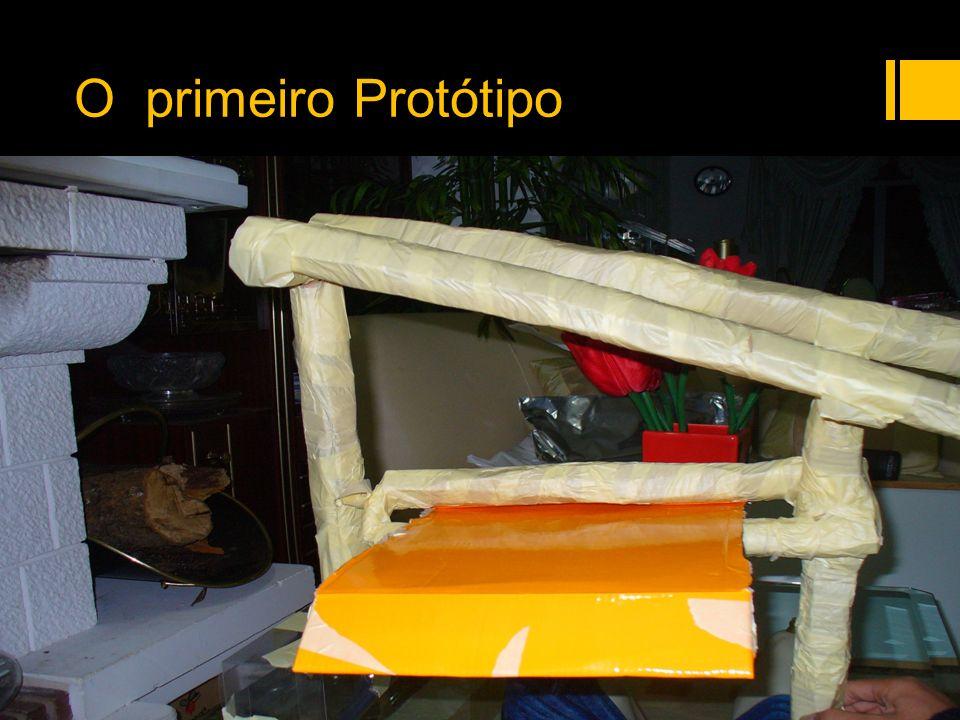 O primeiro Protótipo