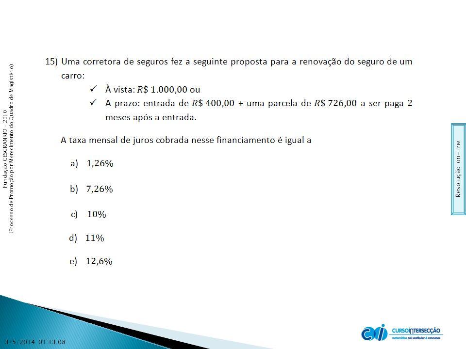 Fundação CESGRANRIO – 2010 (Processo de Promoção por Merecimento do Quadro de Magistério) 3/5/2014 01:14:44 Resolução on-line