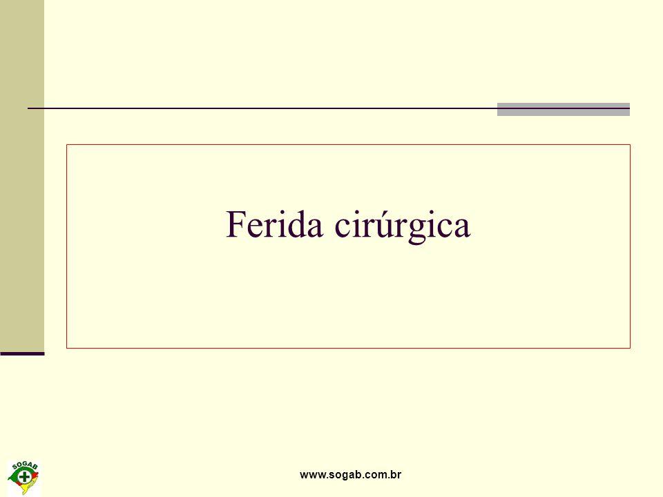 www.sogab.com.br Ferida cirúrgica