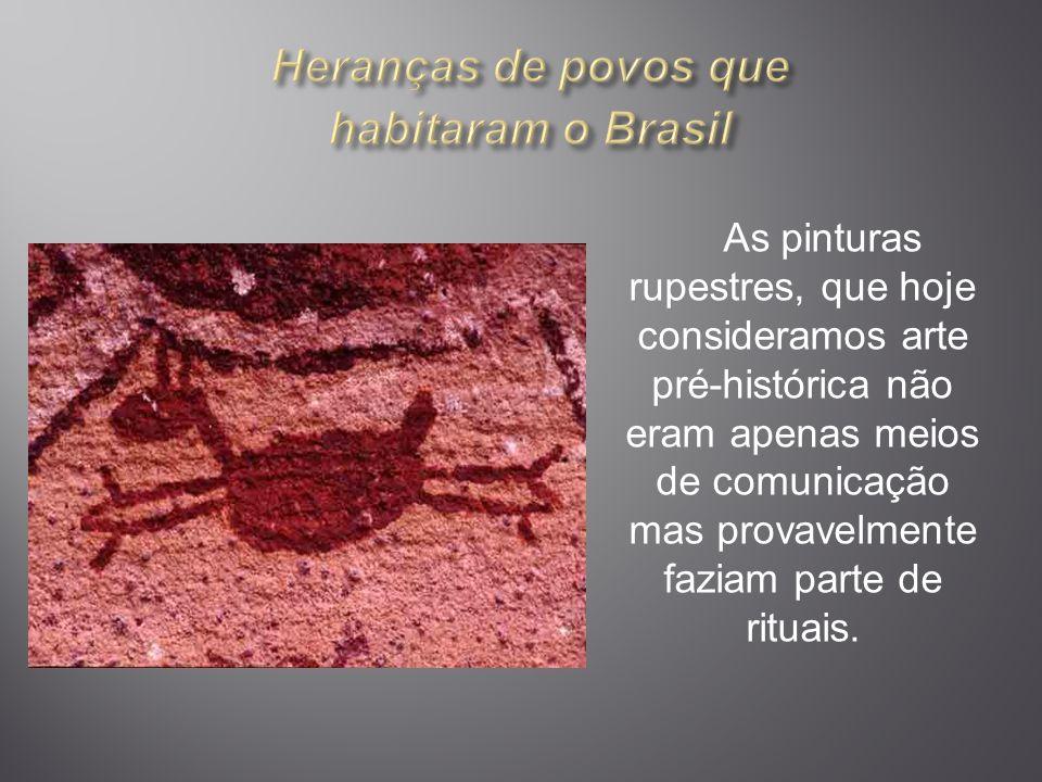 As pinturas rupestres, que hoje consideramos arte pré-histórica não eram apenas meios de comunicação mas provavelmente faziam parte de rituais.