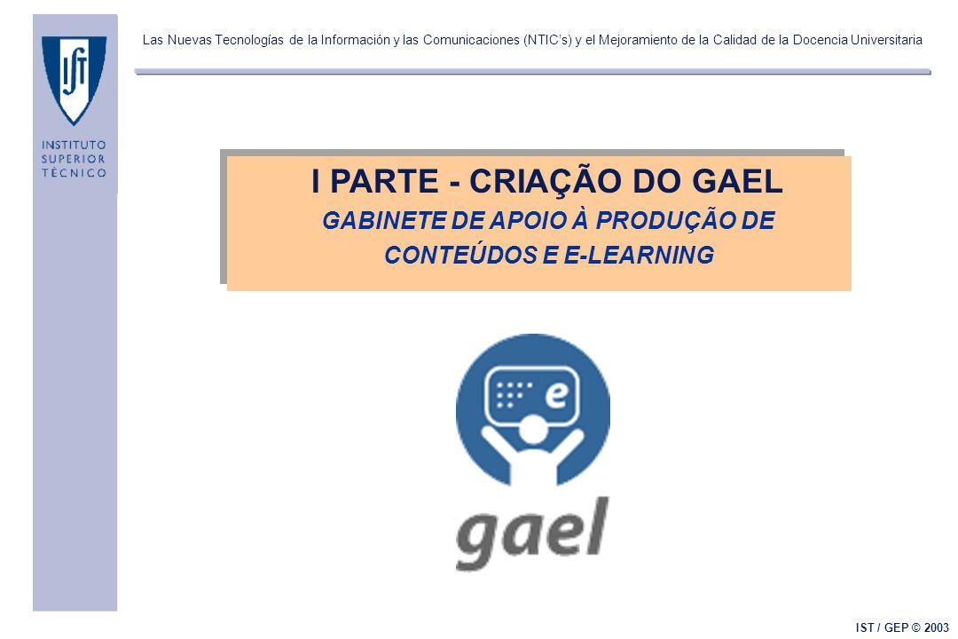 Las Nuevas Tecnologías de la Información y las Comunicaciones (NTICs) y el Mejoramiento de la Calidad de la Docencia Universitaria IST / GEP © 2003 10.