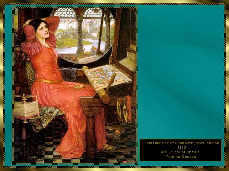 I am Half-sick of Shadows, says Shalott - 1915 - Art Gallery of Ontario Toronto, Canada