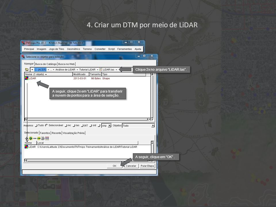 Clique 2x no arquivo LiDAR.las.